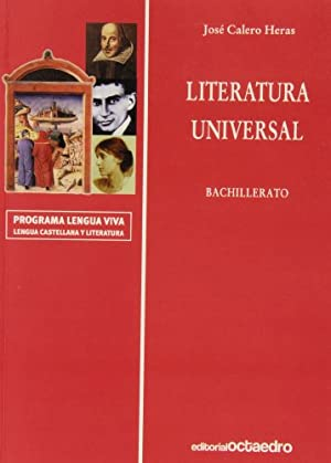 Literatura hispanoamericana y universal. Bachillerato - Polimodal.: Calero Heras, José