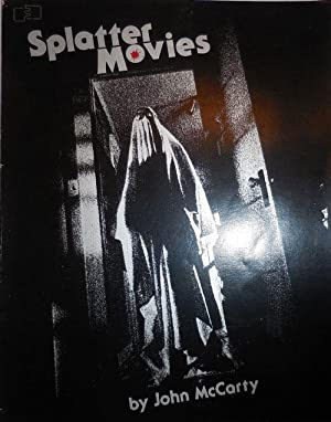 Splatter Movies (Inscribed to Horror Film Director George Romero); Breaking The Last Taboo