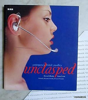 Unclasped, Contemporary British Jewellery: Gilhooley, Derren ;