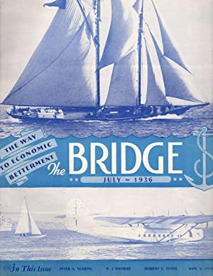 The Bridge: July 1936; (Old Volume XI) Volume 1, Number 5
