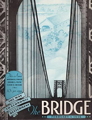 The Bridge: February 1936; (Formerly Volume XI) Volume 1, Number 1