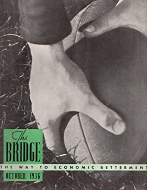The Bridge: October 1936; (Old Volume XI) Volume 1, Number 8