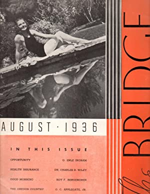 The Bridge: August 1936; (Old Volume XI) Volume 1, Number 6