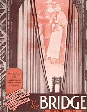 The Bridge: November 1936; (Old Volume XI) Volume 1, Number 9