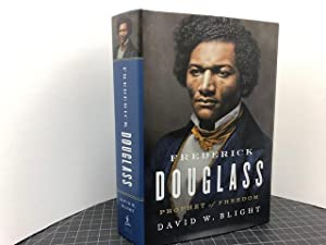 FREDERICK DOUGLASS : Prophet of Freedom (signed & dated)