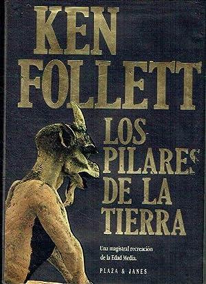 Los Pilares de la Tierra. Una magistral: Ken Follet.