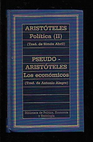 POLITICA (TOMO II) / LOS ECONOMICOS: ARISTOTELES ( PSEUDO-ARISTOTELES)