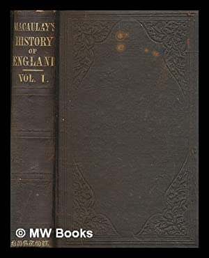The history of England from the accession: Macaulay, Thomas Babington