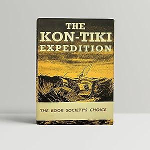 The Kon-Tiki Expedition - with wrap-around band: Heyerdahl, Thor