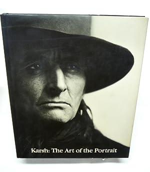KARSH: PORTRAITS OF GREATNESS: Karsh, Yousuf