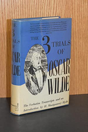 The Three Trials of Oscar Wilde
