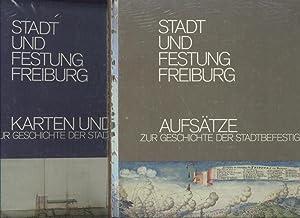 Stadt und Festung Freiburg. Text- und Tafelband: Diel, Josef, Ulrich