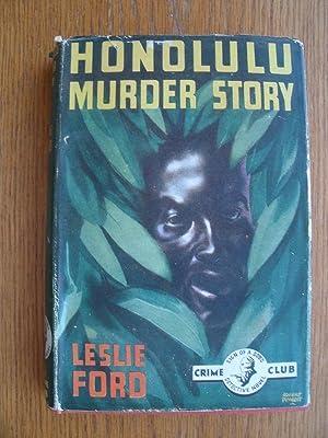Honolulu Murder Story aka Honolulu Story: Ford, Leslie