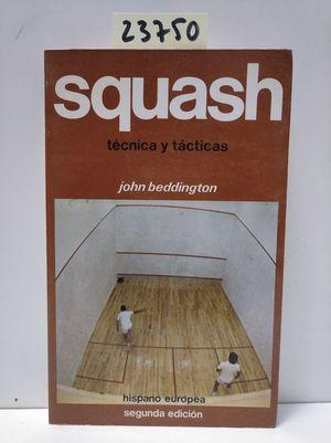 Imagen del vendedor de SQUASH. TÉCNICA Y TÁCTICAS a la venta por Librería Circus