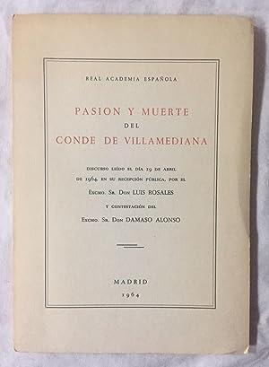 Imagen del vendedor de PASIÓN Y MUERTE DEL CONDE DE VILLAMEDIANA. Discurso leído el día 19 de abril de 1964, en su recepción pública, por.Y contestación del Excmo. Sr. Don Dámaso Alonso a la venta por Librería Sagasta