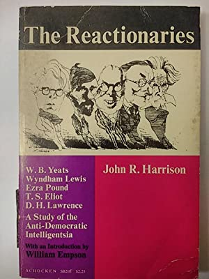 The Reactionaries a study of the Anti-Democratic Intelligentsia