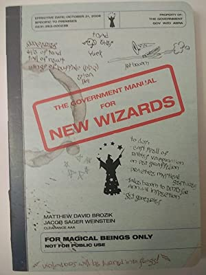 The Government Manual for New Wizards: Matthew David Brozik,