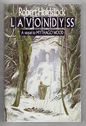 Lavondyss by Robert Holdstock (First Edition) Gollancz: Robert Holdstock