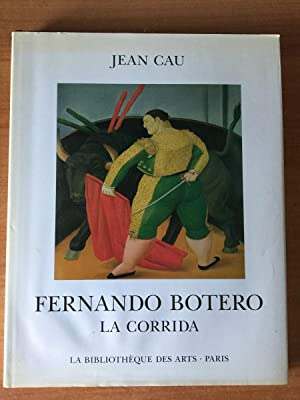 FERNANDO BOTERO LA CORRIDA: Jean CAU