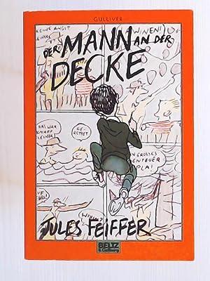 Der Mann an der Decke: Feiffer, Jules