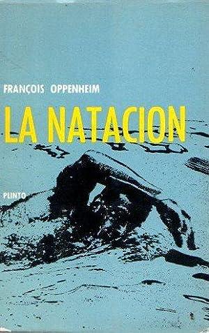 Imagen del vendedor de La natación . a la venta por Librería Anticuaria Astarloa