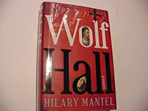 Wolf Hall (SIGNED Plus SIGNED CAST ITEMS): Mantel, Hilary