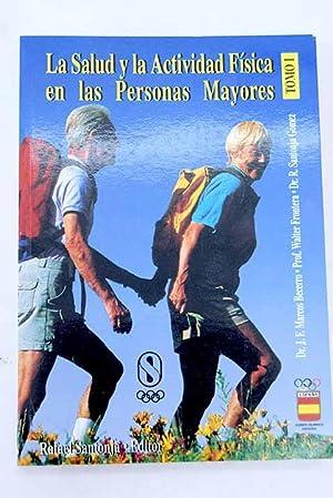 La salud y la actividad física en: Marcos Becerro, J.