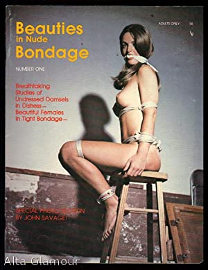 BEAUTIES IN NUDE BONDAGE No. 01: Savage, John