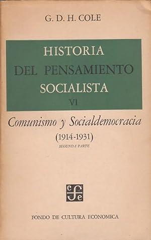 HISTORIA DEL PENSAMIENTO SOCIALISTA. VI. Comunismo y: COLE, G.D.H.