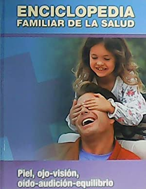 Enciclopedia familiar de la salud. Volumen 6.: VV. AA.-