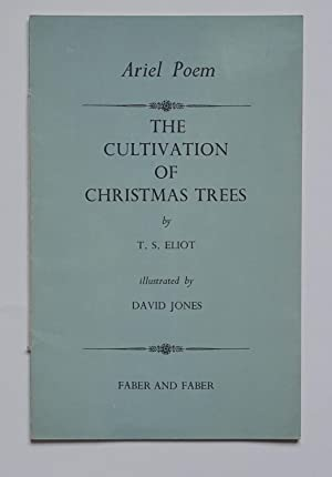 The Cultivation of Christmas Trees: Eliot (T.S.).