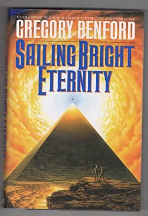 Sailing Bright Eternity by Gregory Benford (First Edition) Signed