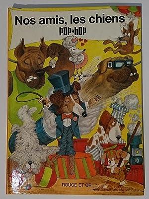 Nos amis, les chiens. Pop Hop: SHAPIRO Arnold