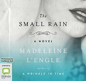 The Small Rain (Compact Disc): Madeleine L'Engle