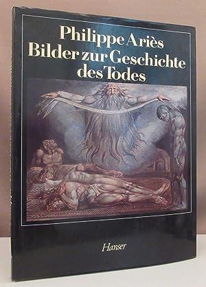 Bild des Verkäufers für Bilder zur Geschichte des Todes. zum Verkauf von Antiquariat Dieter Eckert