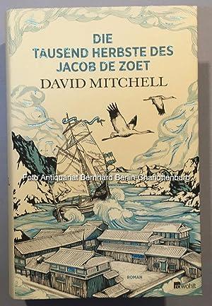 Die tausend Herbste des Jacob de Zoet: David Mitchell; Volker