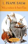 Vida y aventuras de Santa Claus: L. Frank Baum