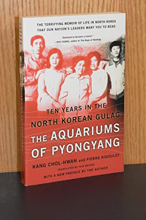The Aquariums of Pyongyang; Ten Years in the North Korean Gulag