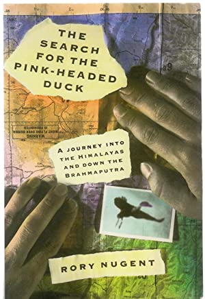 The Search for the Pink-Headed Duck (SIGNED COPY )