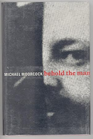 Behold the Man by Michael Moorcock (First: Michael Moorcock