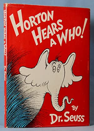 Horton Hears A Who! (First Edition, First: Seuss, Dr.