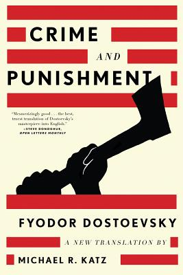 Crime and Punishment: A New Translation (Paperback: Dostoevsky, Fyodor