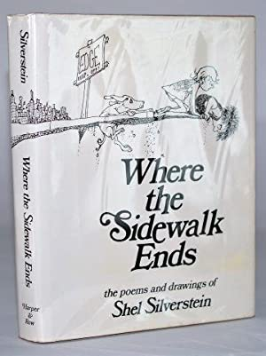 Where the Sidewalk Ends: The Poems &: Silverstein, Shel
