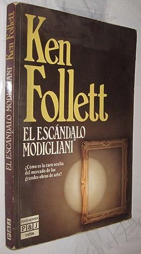 EL ESCANDALO MODIGLIANI - KEN FOLLET: KEN FOLLET