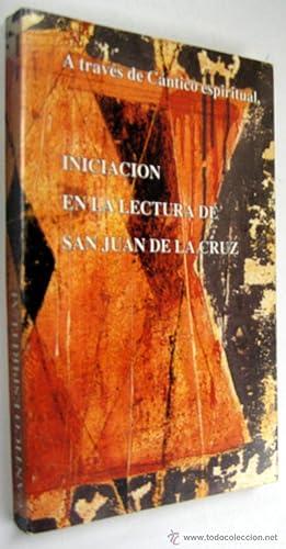 INICIACION EN LA LECTURA DE SAN JUAN