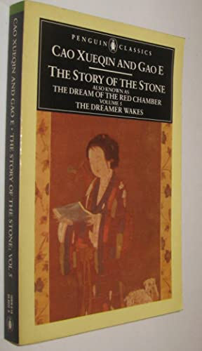 THE STORY OF THE STONE VOLUME 5: CAO XUEQIN AND