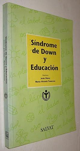 SINDROME DE DOWN Y EDUCACION - JESUS: JESUS FLOREZ Y