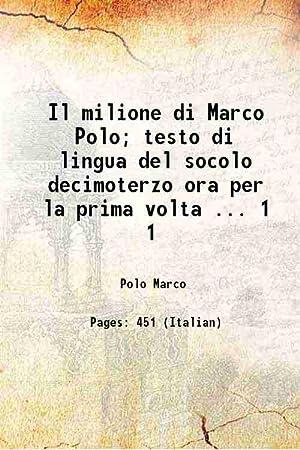 Il milione di Marco Polo testo di: Marco Polo