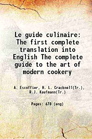 Le guide culinaire (1921)[SOFTCOVER]: A. Escoffier, H.
