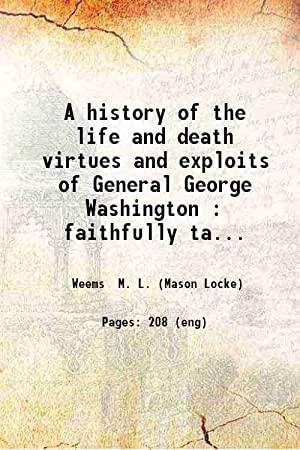 A History of the Life and Death,: M. L. Weems